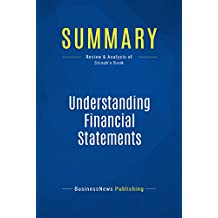 Summary: Understanding Financial Statements: Review and Analysis of Straub's Book