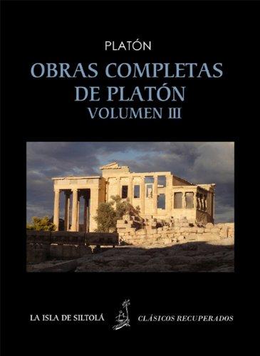 Platón (424/423 adC – 348/347 adC)Obras completas de Platón, Volumen IIIPrimera edición castellana de Patricio de Azcárate (1800-1886)Segunda edición corregida y actualizada por Ana Pérez Vega (2013)Comparación con el original por Ana Pérez Vega (201...