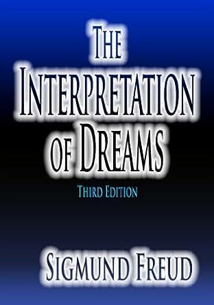 The Interpretation of Dreams - Kindle edition by Sigmund ...
