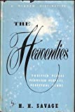 img - for The heavenlies: Purified places, perfected peoples, perpetual plans book / textbook / text book