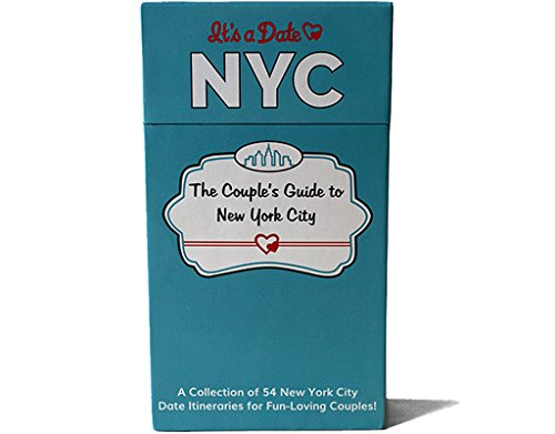 It's a Date NYC: The Couple's Guide to New York City (Valentines Day 2017 Gift Ideas For Her)