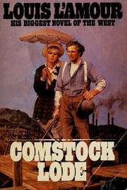 Comstock Lode, L'Amour, Louis