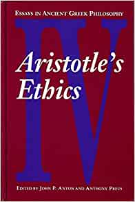 Essays in ancient greek philosophy aristotle's ethics