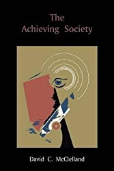 The Achieving Society by David C. McClelland (2010-12-10)