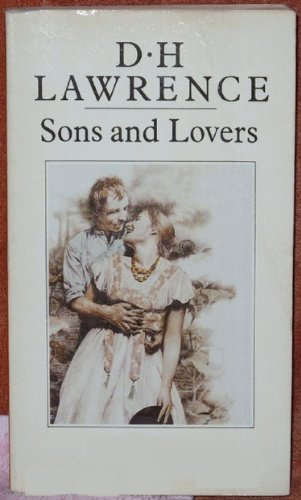Sons and Lovers - Full Version (Annotated) (Literary Classics Collection Book 41)