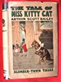 img - for The Tale of Miss Kitty Cat (Slumber-Town Tales) book / textbook / text book