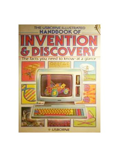 Handbook of Invention & Discovery (Usborne Illustrated Dictionaries)