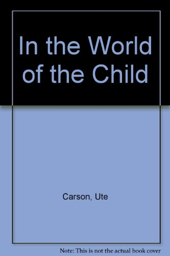 In the World of the Child