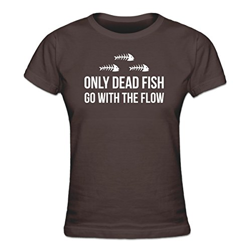 Shirtcity Only Dead Fish Go With The Flow Women's T-shirt M Brown