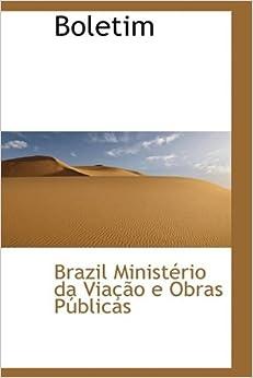 Boletim: Ministrio da Viao e Obras Pblicas: 9781110013364: Amazon.com