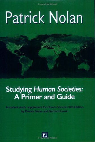 Studying Human Societies: A Primer and Guide