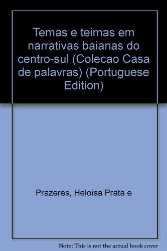 Download Temas e teimas em narrativas baianas do centro-sul (Coleção Casa de palavras) (Portuguese Edition) ebook