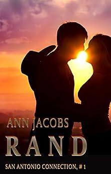 Rand (San Antonio Connection Book 1) by [Jacobs, Ann]