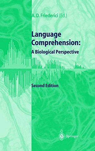 Language Comprehension: A Biological Perspective ebook