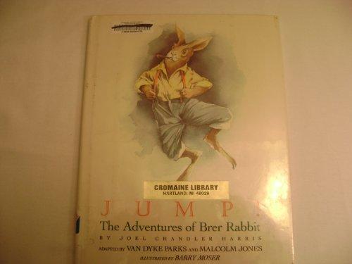 JUMP! The Adventures of Brer Rabbit. Adapted by Van Dyke Parks & Malcolm Jones.