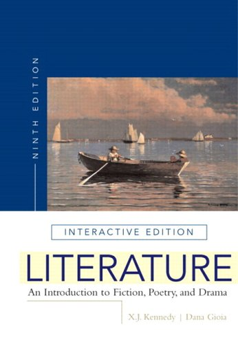 Literature: An Introduction to Fiction, Poetry, and Drama, Interactive Edition (with MyLiteratureLab) (4th Edition) (MyL
