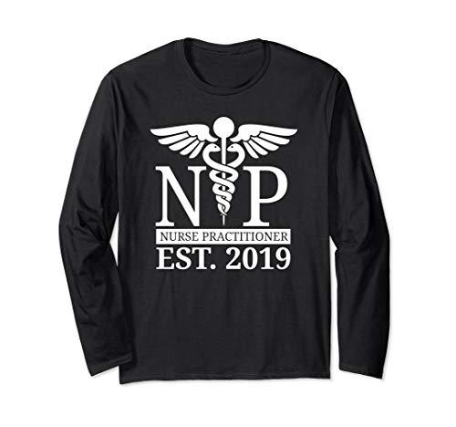 Long Sleeve NP Nurse Practitioner Shirt Graduate 2019 Gift