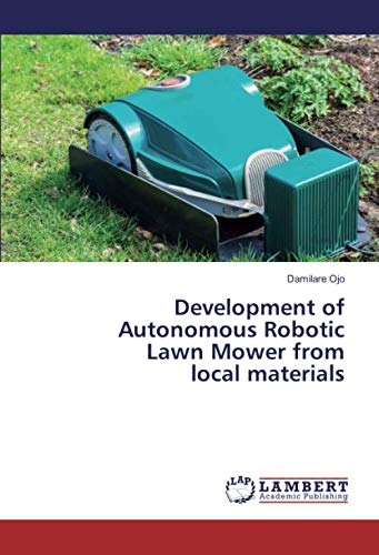 Development of Autonomous Robotic Lawn Mower from local materials