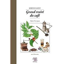 Grand traité du café (Hors-collection)