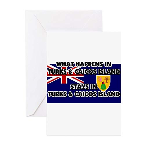 CafePress What Happens In TURKS & CAICOS ISLAND Stays There Greeting Card, Note Card, Birthday Card, Blank Inside Matte