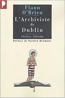 L'archiviste de Dublin, O'Brien, Flann
