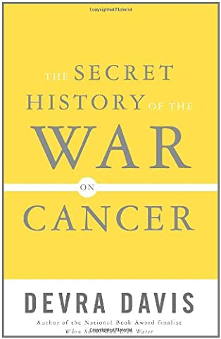 The Secret History of the War on Cancer (West Point Mom)