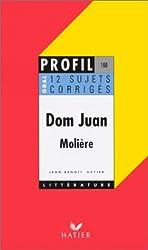 Molière : Dom Juan, 12 sujets corrigés, oral de français