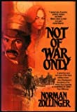 Not of War Only, Norman Zollinger, 031285529X