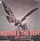 Mothra: The Best from 1961-1998 by Various Artists