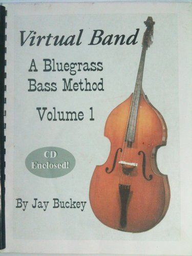 - Virtual Band a Bluegrass Bass Method Volume 1 with Cd