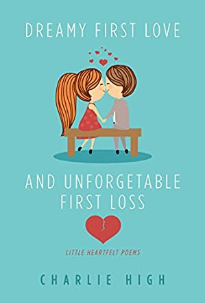 Dreamy First Love and Unforgettable First Loss