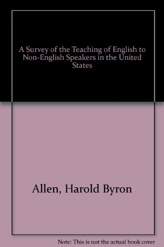 A Survey of the Teaching of English to Non-English Speakers in the United States (Bilingual-bicultural education in the