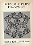 img - for Geometric Concepts in Islamic Arts book / textbook / text book