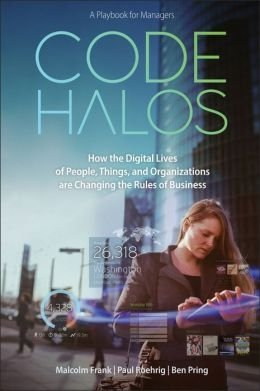 Download Code Halos: How the Digital Lives of People, Things, and Organizations are Changing the Rules of Business (Hardback) - Common ebook