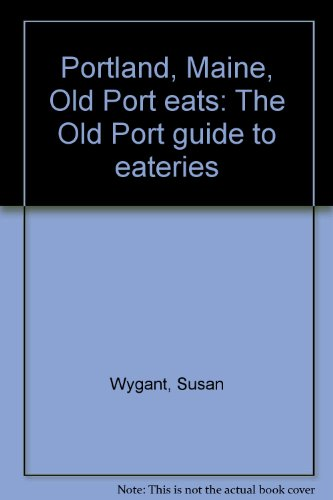 Old Portland Maine Port - Portland, Maine, Old Port eats: The Old Port guide to eateries