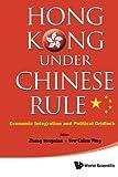 Hong Kong under Chinese Rule, Yong-Nian Zheng and Chiew Ping Yew, 9814447668