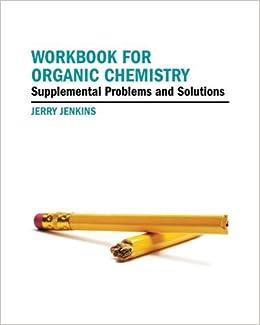workbook of organic chemistry by jerry jennkins