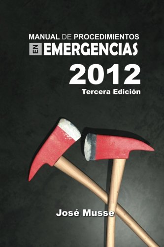 Manual de Procedimientos en Emergencias (Spanish Edition)