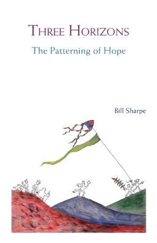 Three Horizons: The Patterning of Hope