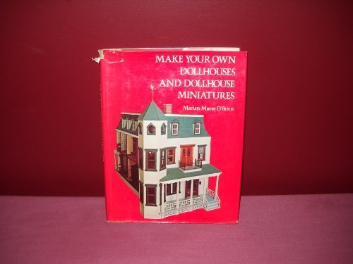 Make Your Own Dollhouses and Dollhouse ()
