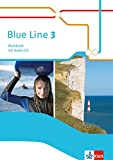 Blue Line 3: Workbook mit Audio-CD Klasse 7 (Blue Line. Ausgabe ab 2014)