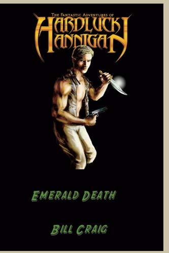 The Adventures of Hardluck Hannigan: Emerald Death (Volume 1)