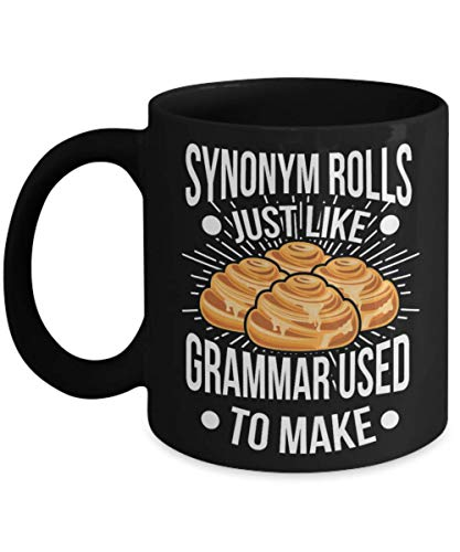Synonym Rolls Grammar Used To Make Funny Pun mug, Funny Grammar English Teacher mug, Grammar English Teacher Apparel Synonym Rolls