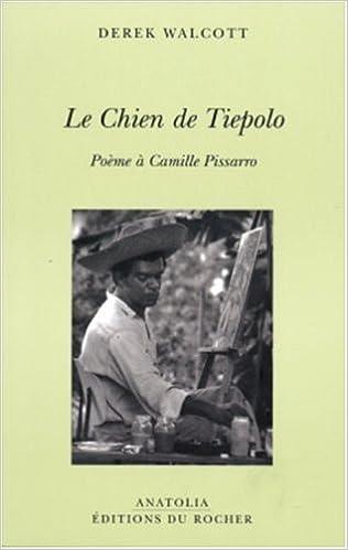 Le Chien De Tiepolo Poème à Camille Pissarro Anatolia