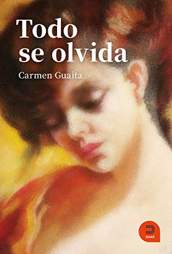 Todo se olvida (Expresarte) por Guaita Fernández, Carmen