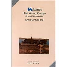 MAKAMBO : UNE VIE AU CONGO