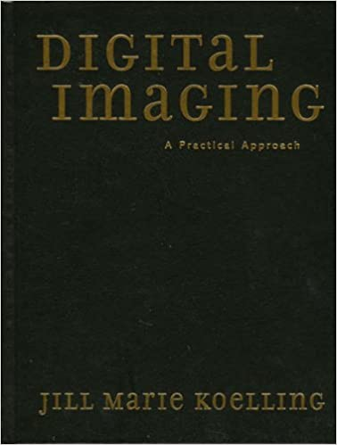 Digital Imaging: A Practical Approach (American Association for State & Local History)