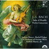 Bach: Solo & Double Violin Concertos (BWV 1041-1043, 1060)