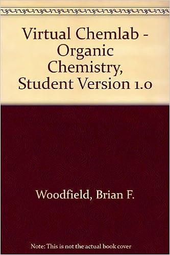 Virtual Chemlab Organic Synthesis And Qualitative Analysis V