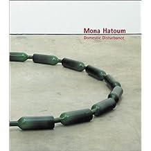 Mona Hatoum: Domestic Disturbance